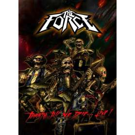 THE FORCE - Thrash Till We...