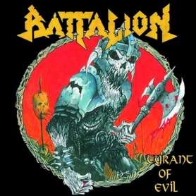 BATTALION - Tyrant of evil