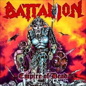 BATTALION - Empire of dead