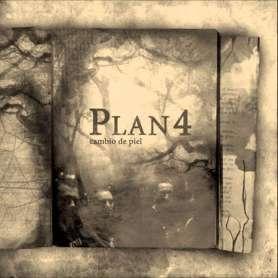 PLAN 4 - Cambio de Piel...