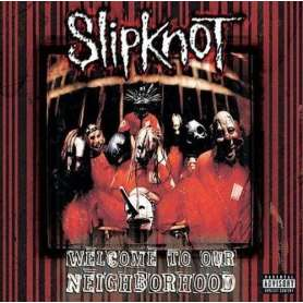 SLIPKNOT - Welcome to our neighborhood [jewel case]