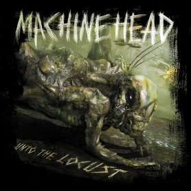 MACHINE HEAD - Unto the locust - 2 Cd