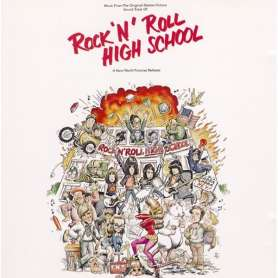 Rock 'N' Roll High School...