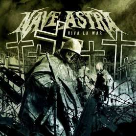 NAVE ASTRA - Viva la war