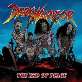 DARKWARRIOR - The End of Peace