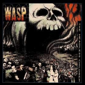 W.A.S.P. - The Headless Children - Cd