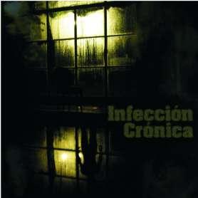 INFECCION CRONICA Detras de...
