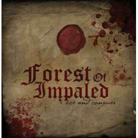 FOREST OF IMPALED Rise and...