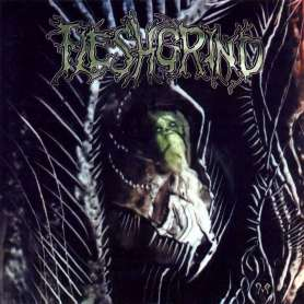 FLESHGRIND - The seeds of...
