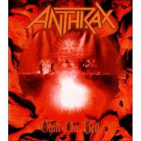 ANTHRAX - Chile On Hell
