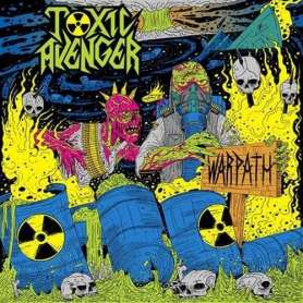 TOXIC AVENGER - Warpath