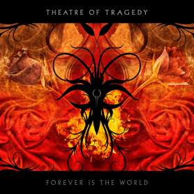 THEATRE OF TRAGEDY Forever...