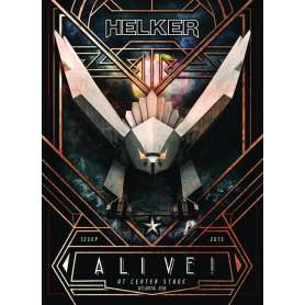 HELKER - Alive! At Center...