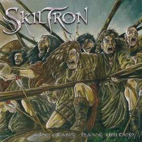 SKILTRON - The Clans Have...