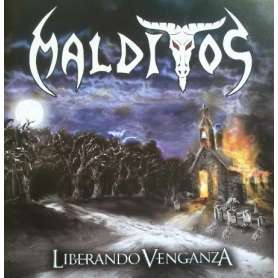 MALDITOS - Liberando Venganza