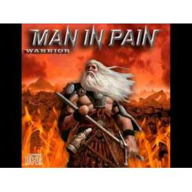 MAN IN PAIN - Warrior