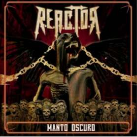 REACTOR - Manto Oscuro