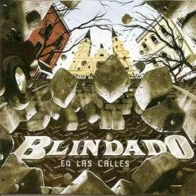 BLINDADO - En las calles