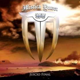 MISTICA POWER - Juicio Final
