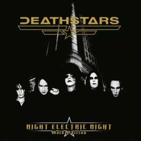 DEATHSTARS Night electric...