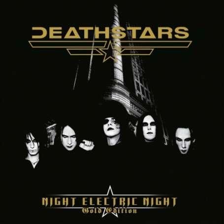 DEATHSTARS Night electric night