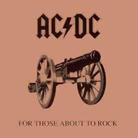 AC/DC - FOR THOSE ABOUT TO ROCK... WE SALUTE YOU -Vinilo-
