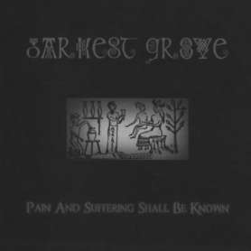 DARKEST GROVE - Pain and...