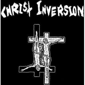 CHRIST INVERSION Christ...