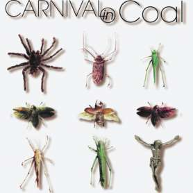CARNIVAL IN COAL Fear not