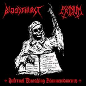 BLOODTHIRST / EXCIDIVM...