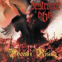 DESTROYER 666  - Phoenix...