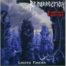 RESURRECTION - Embalmed...
