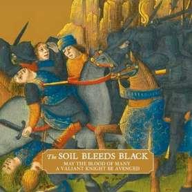 THE SOIL BLEEDS BLACK  -...