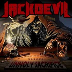 JACKDEVIL - Unholy sacrifice