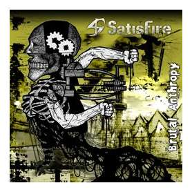 SATISFIRE - Brutal anthropy