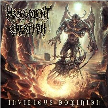 MALEVOLENT CREATION Invidious dominion