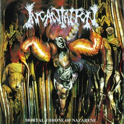 INCANTATION - Mortal Throne...