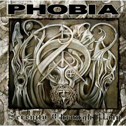 PHOBIA Serinity through pain