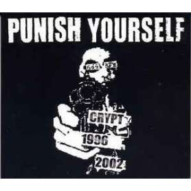 PUNISH YOURSELF Crypt 1996...