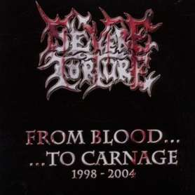 SEVERE TORTURE - From Blood...