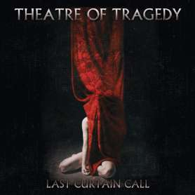 THEATRE OF TRAGEDY LAST CURTAIN CALL