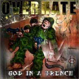 OVERHATE God in a trench