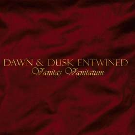 DAWN & DUSK ENTWINED -...