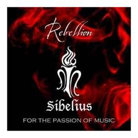 SIBELIUS - Rebellion