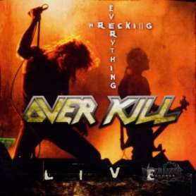 OVERKILL WREKING EVERYTHING...