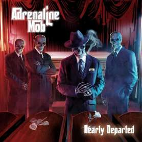 ADRENALINE MOB - Dearly Departed