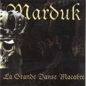 MARDUK  - La Grande Danse...