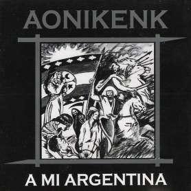 AONIKENK - A Mi Argentina - Cd