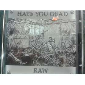 HATE YOU DEAD Raw