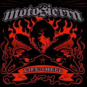 MOTOSIERRA - Life in hell
